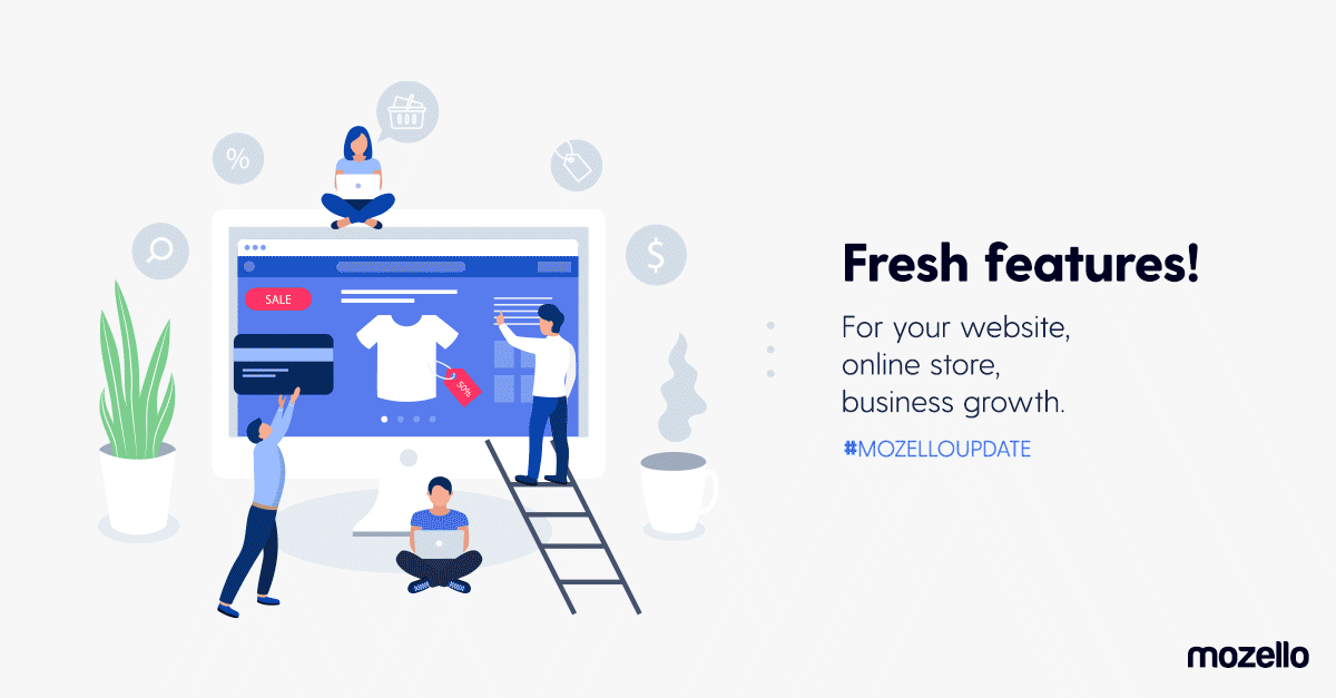 New Mozello features to improve effeciency and design of your website or online store