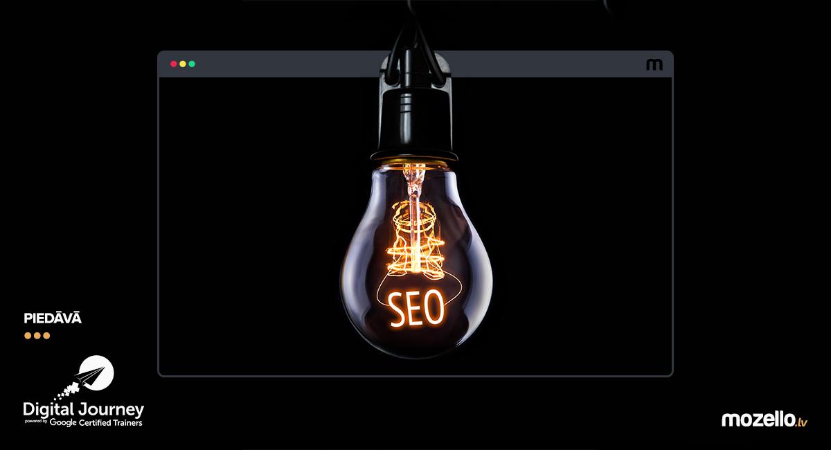 3 izmaiņas, ko vari ieviest savā mājas lapā jau šodien, un uzlabot SEO rezultātus!