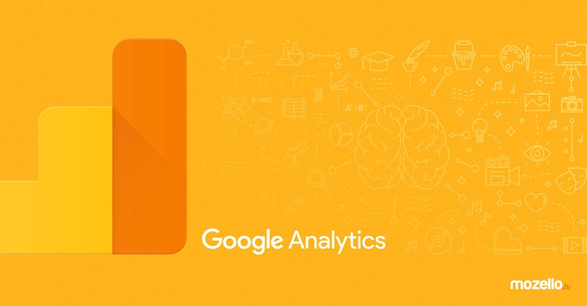Google Analytics, ko tas ēd, un 17 iemesli, kāpēc Tev to vajag!