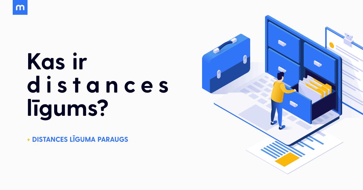Kā tirgoties bez papīra dokumentiem? Kas ir distances līgums? Distances līguma paraugs.